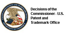 Decisions of the Commissioner - U.S. Patent and Trademark Office